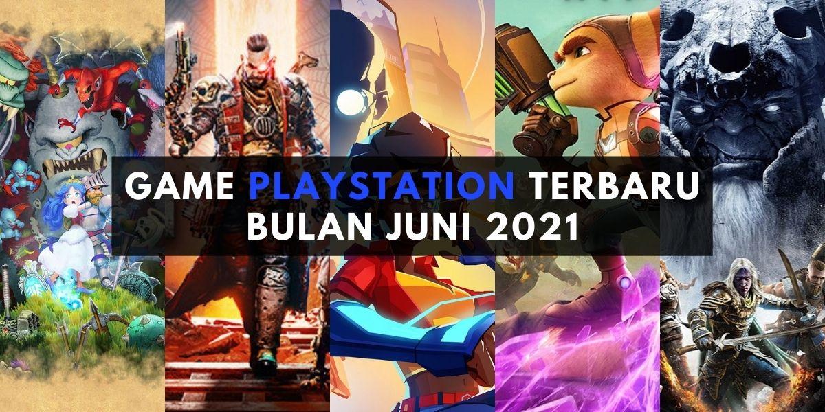 5 Game PlayStation Terbaru yang Wajib Dimainkan Bulan Juni 2021